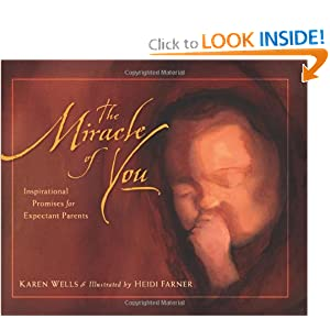 Download Miracle of You, The: Inspirational Promises for Expectant Parents ebook