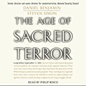 The Age of Sacred Terror | [Daniel Benjamin, Steven Simon]
