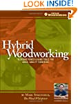 Hybrid Woodworking: Blending Power &...