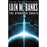 The Hydrogen Sonata (Culture) ~ Iain M. Banks