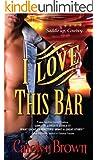 I Love This Bar (Honky Tonk Book 1)