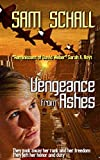 img - for Vengeance from Ashes (Honor and Duty Book 1) book / textbook / text book
