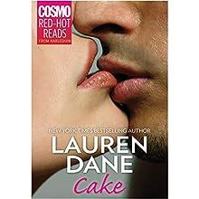 Cake (       UNABRIDGED) by Lauren Dane Narrated by Winslow Cummings