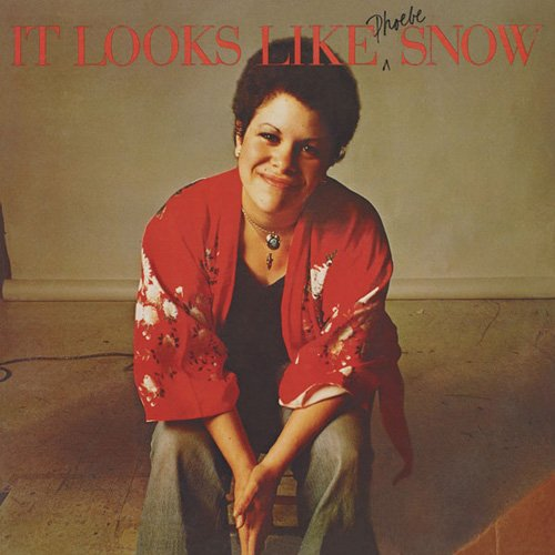 It Looks Like Snow by Phoebe Snow