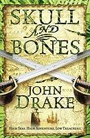 Skull and Bones (John Silver 3)