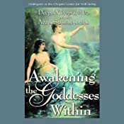 Awakening the Goddess Within | [Deepak Chopra, Agapi Stassinopoulos]