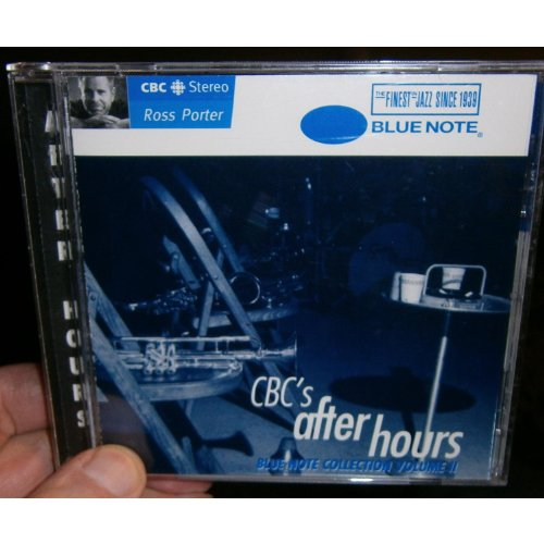 CBC's After Hours Blue Note Collection Volume 2 by Julie London, Miles Davis, Cassandra Wilson, John Coltrane and Various Artists