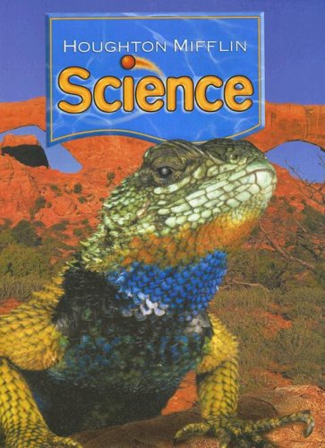 Houghton Mifflin Science: Student Edition Single Volume Level 4 2007