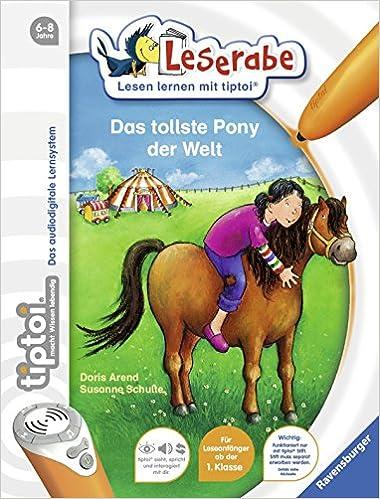 Doris Arend - tiptoi® Das tollste Pony der Welt (tiptoi® Leserabe)
