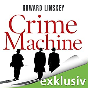 Crime Machine Hörbuch