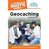 The Complete Idiot's Guide to Geocaching, 2nd Edition ~ The Editors & Staff of...