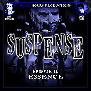 SUSPENSE, Episode 12: Essence | [John C. Alsedek, Dana Perry-Hayes]