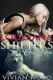 Louisiana Shifters Collection (Louisiana Shifters Series Book 4)