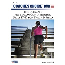 The Ultimate Pre-Season Conditioning Drill DVD for Track & Field