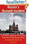 Russia's Roswell Incident: And Other...