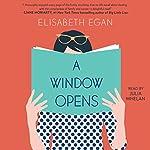 A Window Opens: A Novel | Elisabeth Egan