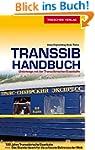 Transsib-Handbuch: Unterwegs mit der...