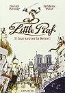 Little Piaf - Il faut sauver la reine par Picouly