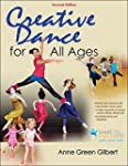Creative Dance for All Ages 2nd Editi...