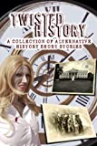 img - for Twisted History book / textbook / text book