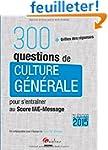 300 questions de culture g�n�rale pou...
