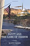 img - for Egypt and the Game of Terror book / textbook / text book