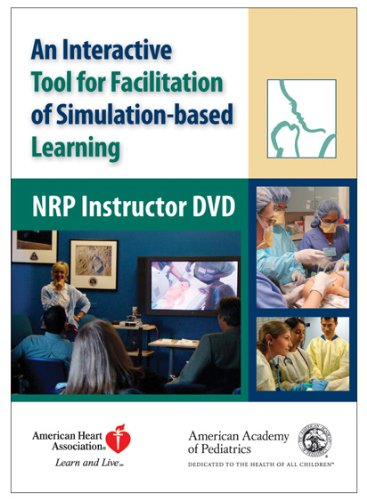 Neonatal Resuscitation Program Instructor DVD: An Interactive Tool for Facilitation of Simulation-based Learning