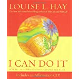 I Can Do It ~ Louise L. Hay