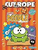 Pedigree Books Ltd Cut the Rope Super Doodle Activity Annual 2013 (Annuals 2013) (Spring 2013)