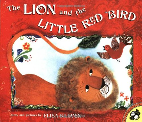The Lion and the Little Red Bird #ElisaKlevenBooks
