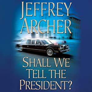 Shall We Tell the President? Audiobook