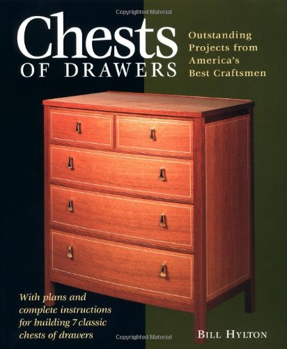 Chests Of Drawers: Outstanding Prjs From America'S Best Craftsmen (Furniture Projects) front-932806