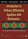 Introduction to Ordinary Differential Equations with Mathematica: An Integrated Multimedia Approach