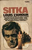 Sitka (0552093025) by Louis L'Amour