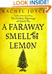 A Faraway Smell of Lemon - a Short Story