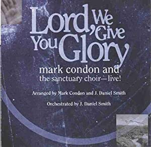 Lord, We Give You Glory (Split Track Accompaniment CD)