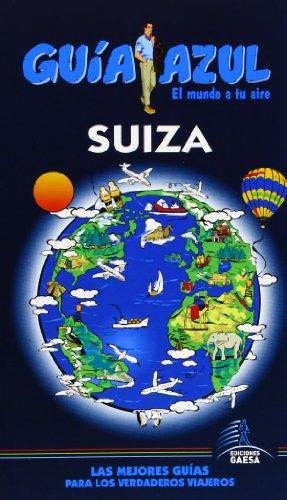Guía Azul SUIZA (Guias Azules)