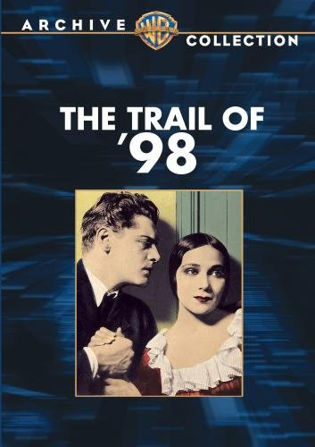 Trail of 98 [DVD] [1928] [Region 1] [US Import] [NTSC]