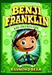 Benji Franklin: Kid Zillionaire