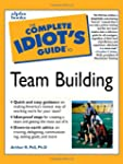 Complete Idiot Guide Team Building