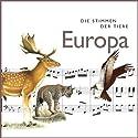 Die Stimmen der Tiere. Europa Hörbuch von Cord Riechelmann Gesprochen von: Hanns Zischler
