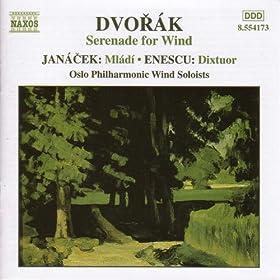 Dvorak: Wind Serenade / Janacek: Mladi / Enescu: Dixtuor