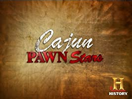 Cajun Pawn Stars Volume 1 [HD]