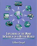 img - for Explorers of the Mind: In Search of a Better World book / textbook / text book