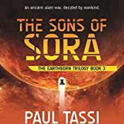 The Sons of Sora: The Earthborn Trilogy, Book 3 | Paul Tassi