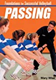 Championship Productions Foundations for Successful Volleyball: Passing DVD