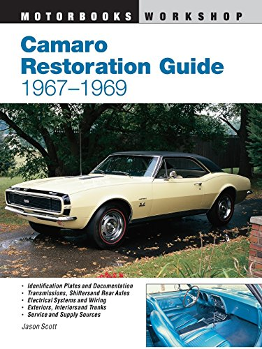 Camaro Restoration Guide, 1967-1969 (Motorbooks Workshop) (1967 Camaro Restoration compare prices)