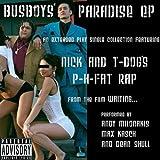 Nick-and-T-Dog's-P-H-Fat-Rap-Short-'n'-Speedy-Explicit-Cut
