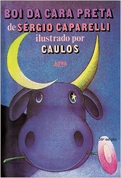 Boi da Cara Preta: Sérgio Capparelli: 9788525405302: Amazon.com