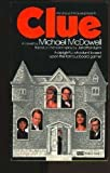 Clue (0449130495) by McDowell, Michael